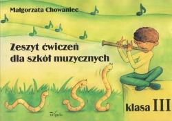 M. Chowaniec Zeszyt Ćwiczeń dla szkół muzycznych 3