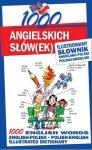 1000 angielskich słówek Ilustrowany słownik angielsko-polski polsko-angielski