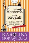 Morderca na plebanii czyli klasyczna powieść kryminalna o wdowie, zakonnicy i psie