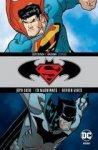 Superman / Batman. Tom 4. Zemsta
