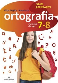 Ortografia Ćwiczenia dla klas 7-8
