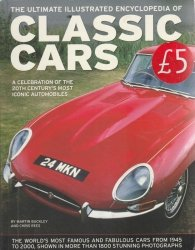 The Ultimate Illustrated Encyclopedia of Classic Cars