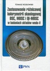 Zastosowanie różnicowej kalorymetrii skaningowej DSC, MDSC i QI-MDSC w badaniach układów woda-ił