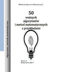 50 ważnych algorytmów i metod matematycznych z przykładami