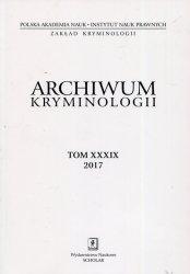 Archiwum kryminologii Tom XXXIX