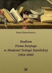 Studium Pisma Świętego w Akademii Teologii Katolickiej (1954-1999)