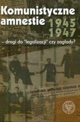 Komunistyczne amnestie lat 1945-1947