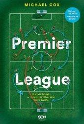 Premier League Historia taktyki w najlepszej piłkarskiej lidze świata