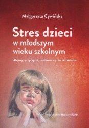 Stres dzieci w młodszym wieku szkolnym. Objawy