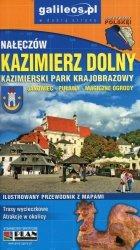 Kazimierz Dolny Kazimierski Park Krajobrazowy ilustrowany przewodnik z mapami