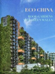 Eco China: Roof Gardens and Green Walls