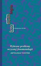 Wybrane problemy wczesnej fenomenologii
