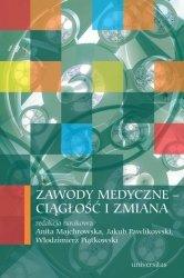 Zawody medyczne ciągłość i zmiana