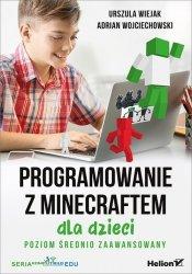 Programowanie z Minecraftem dla dzieci Poziom średnio zaawansowany