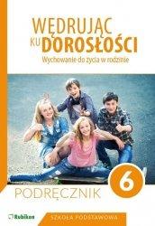 Wędrując ku dorosłości 6 Podręcznik