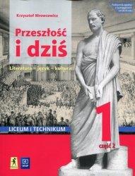 Przeszłość i dziś Język polski 1 Podręcznik Część 2 Zakres podstawowy i rozszerzony