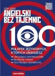 Angielski bez tajemnic 100 pułapek językowych