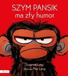 Szym Pansik ma zły humor