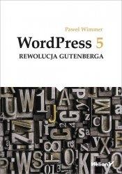 WordPress 5 Rewolucja Gutenberga
