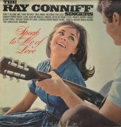 The Ray Conniff Singers - Speak To Me Of Love