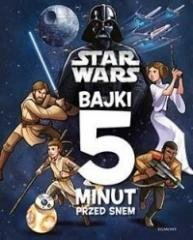 Star Wars. Bajki 5 minut przed snem