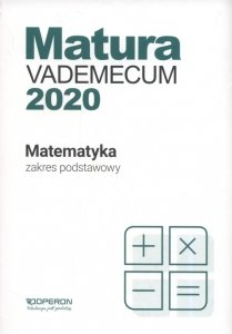 Matura Matematyka Vademecum 2020 Zakres podstawowy