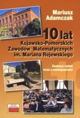 10 lat Kujawsko-Pomorskich Zawodów Matematycznych