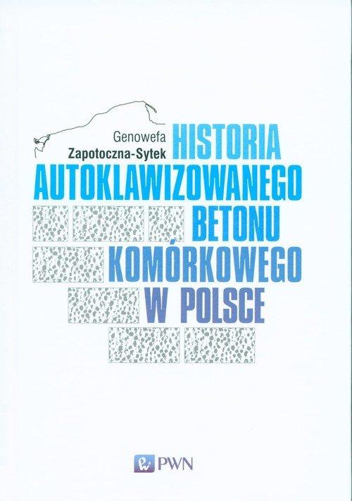 Historia Autoklawizowanego Betonu Komórkowego w Polsce