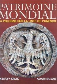 Światowe dziedzictwo Polska na liście UNESCO wersja francuska