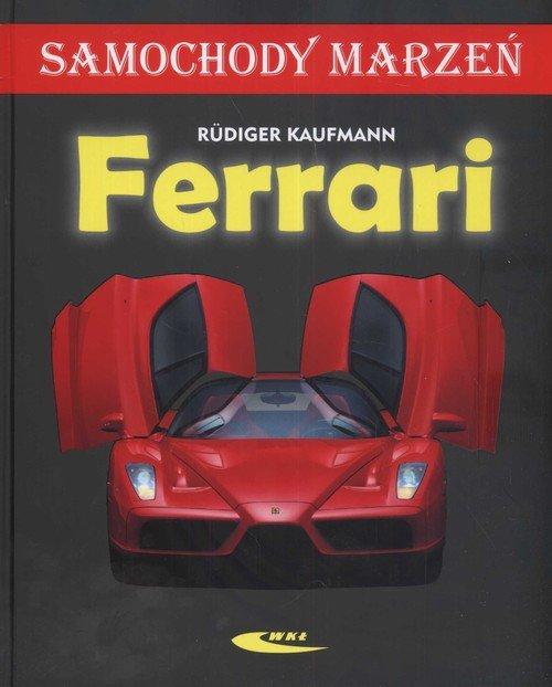 Ferrari Samochody marzeń