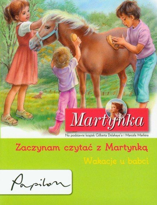Martynka Zaczynam czytać z Martynką Wakacje u babci