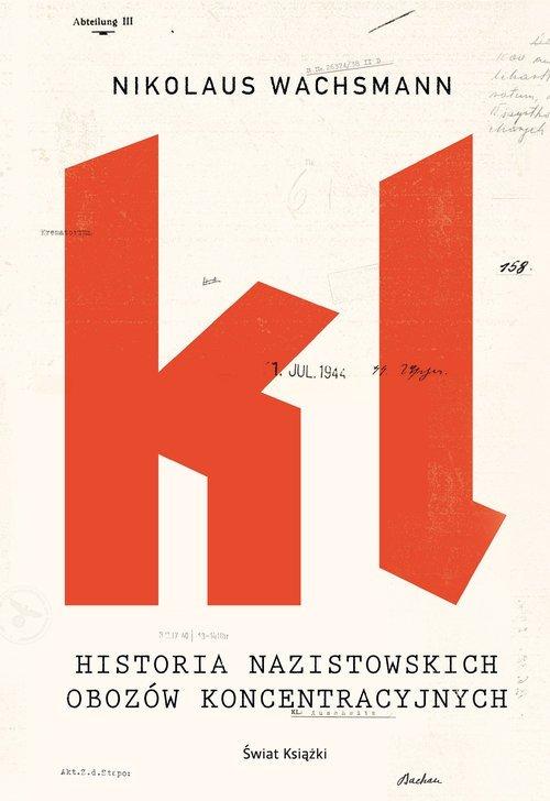 Historia nazistowskich obozów koncentracyjnych