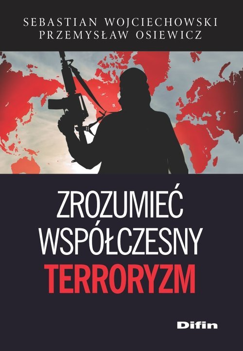 Zrozumieć współczesny terroryzm