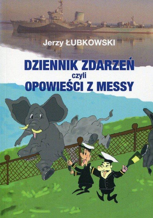 Dziennik zdarzeń czyli opowieści z Messy
