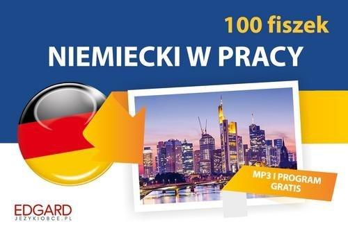 Niemiecki w pracy 100 Fiszek