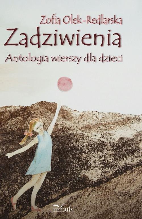 Zadziwienia Antologia wierszy dla dzieci