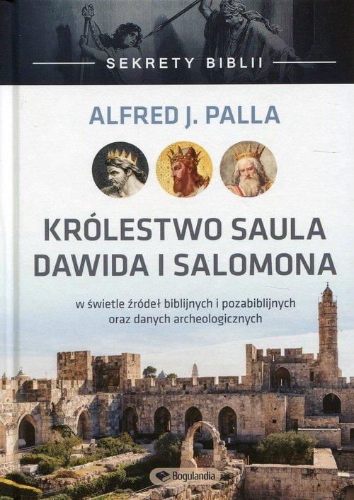 Sekrety Biblii Królestwo Saula, Dawida i Salomona