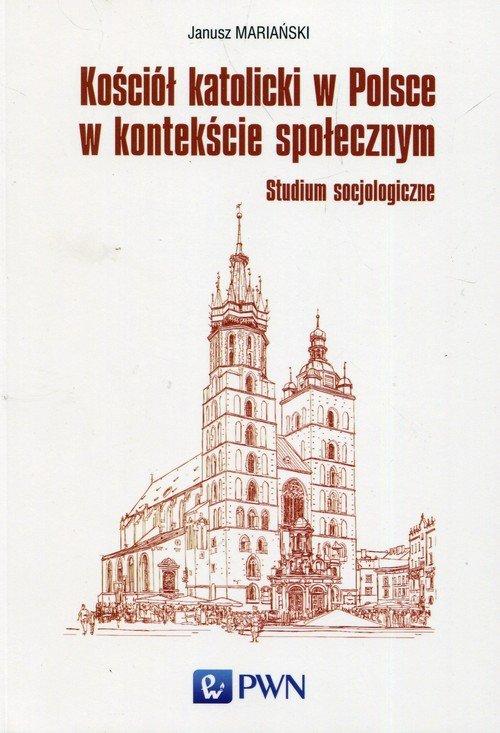 Kościół katolicki w Polsce w kontekście społecznym