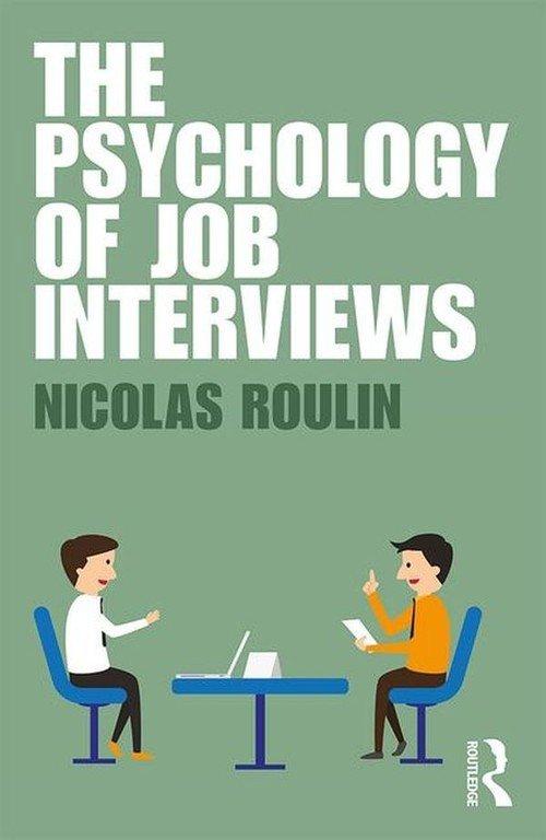 Psychology of Job Interviews