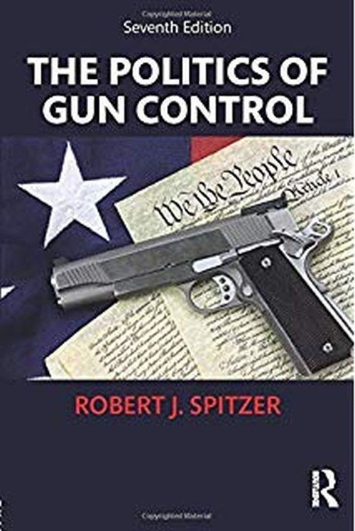 The Politics of Gun Control