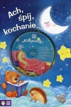 Ach śpij kochanie... + CD