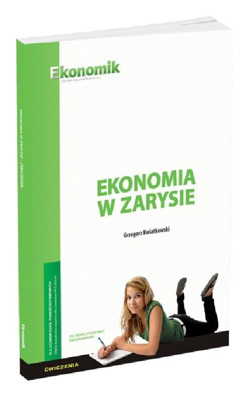 Ekonomia w zarysie ćwiczenia EKONOMIK