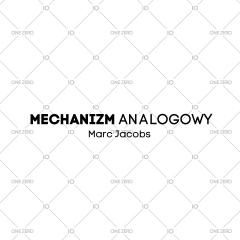 mechanizm analogowy Marc Jacobs
