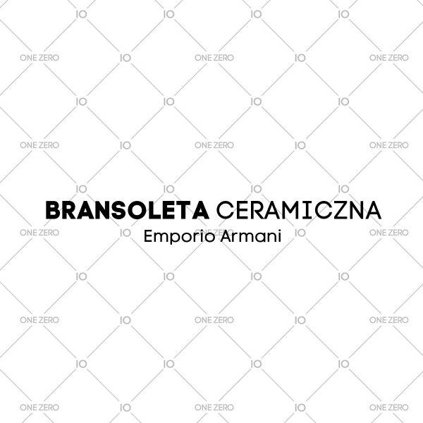bransoleta ceramiczna Emporio Armani • ONE ZERO • Modne zegarki i biżuteria • Autoryzowany sklep