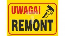 Tabliczka ostrzegawcza /Uwaga! Remont 350x250/ B9/L/P