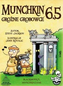 Munchkin 6.5 - Groźne Grobowce