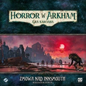 Horror w Arkham LCG Zmowa nad Innsmouth PL