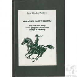 Poradnik jazdy konnej dla Pań oraz nacji która pragnie niewiastom służyć w edukacji