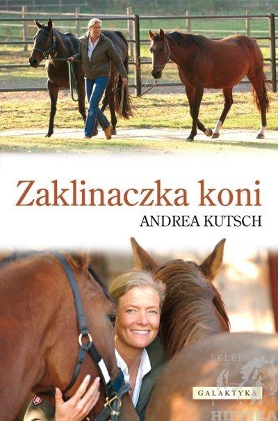 """Zaklinaczka Koni"" Andrea Kutsch"