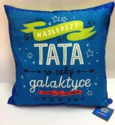 Poduszka Najlepszy TATA w całej galaktyce